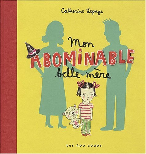 9782895404170: Mon abominable belle-m�re