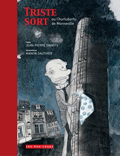 triste sort ou l hurluberlu de mornevill: Jean-Pierre Davidts