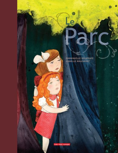 9782895404750: Le Parc (French Edition)