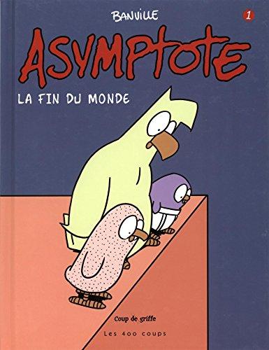 9782895405184: Asymptote, Tome 1 : La fin du monde