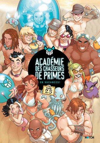 9782895405474: Académie des chasseurs de primes, t. 02.5