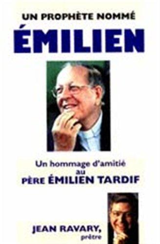 Prophete Nomme Emilien -Un: RAVARY, JEAN (PRETRE)