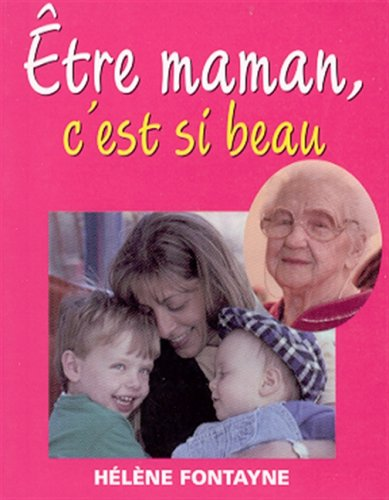 ETRE MAMAN C EST SI BEAU: FONTAYNE