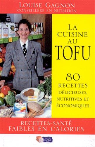 Cuisine au tofu -la -ne: Gagnon, Louise