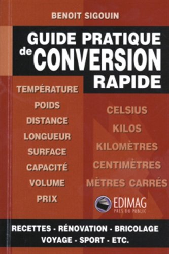 Guide prat. conversion rapide: SIGOUIN, BENOIT