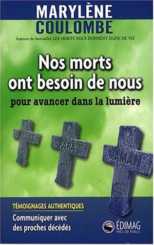 9782895422556: Nos morts ont besoin de nous (French Edition)