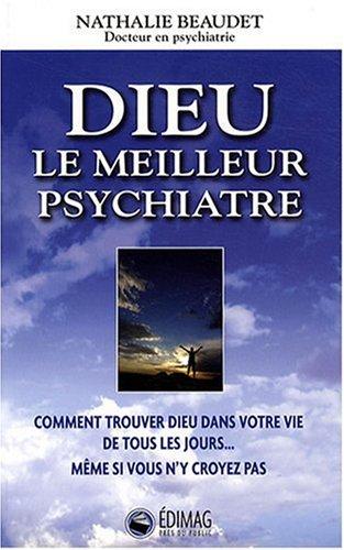 9782895422679: Dieu, le meilleur psychiatre