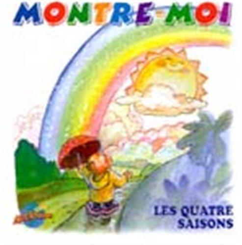 Montre-moi les quatre saisons: Alain, Marc, ROUSSEAU, SERGE