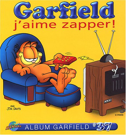 9782895431220: Garfield, tome 37 : J'aime zapper