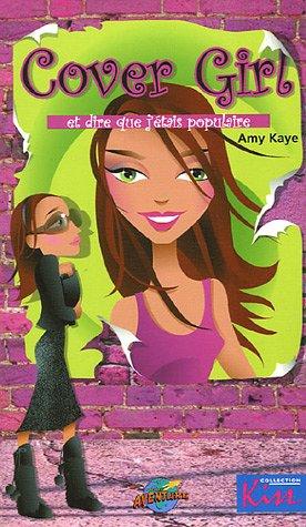 9782895432555: Cover Girl : Et dire que j'étais populaire
