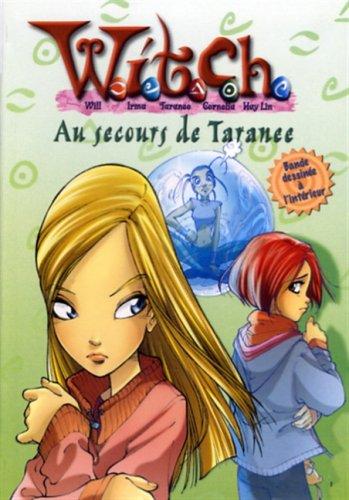 AU SECOURS DE TARANEE: WITCH TOME 4: Lenhard, Elizabeth