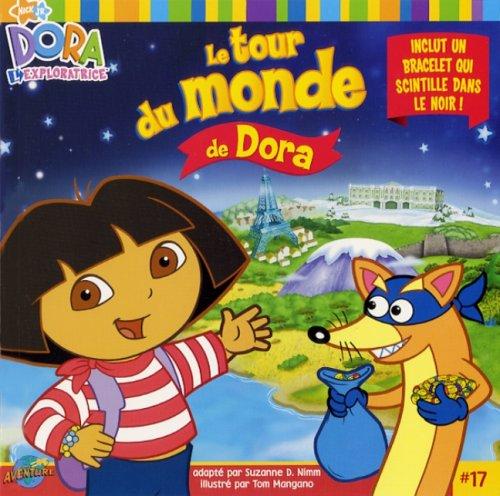 9782895436287: TOUR DU MONDE DE DORA + BRACELET
