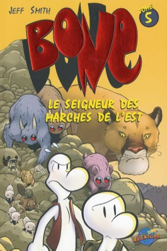 9782895437390: Bone - Tome 5 - Le seigneur: des marches de l'est