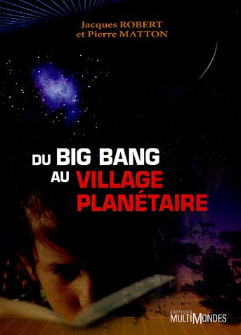 9782895440437: Du big bang au village planétaire