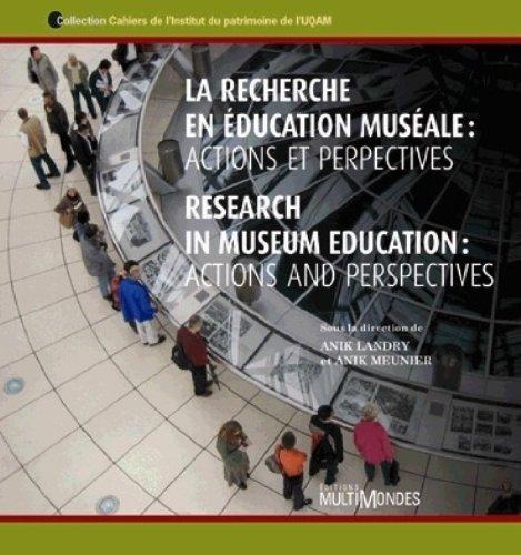 La recherche en ?ducation mus?ale : Actions et perspectives: Landry Anik Meunier