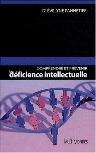 9782895441533: Comprendre et pr�venir la d�ficience intellectuelle