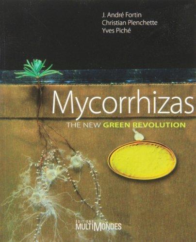 9782895441540: Mycorrhizas : The new green revolution