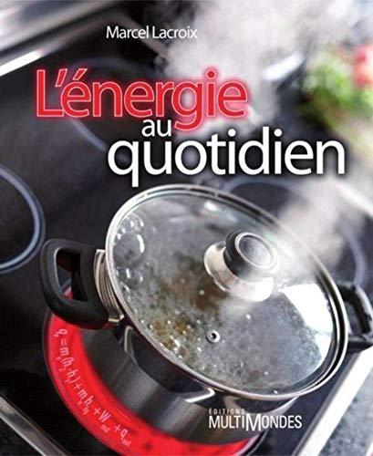 9782895441793: L'Énergie au quotidien