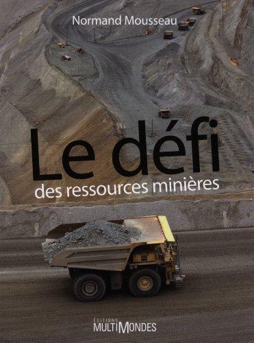 9782895441991: Le d�fi des ressources mini�res