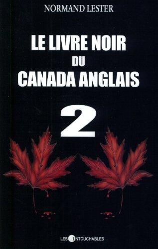 9782895490654: Le Livre Noir Du Canada Anglais 2 (Volume 2)