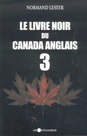 9782895491170: Le livre noir du Canada anglais 3