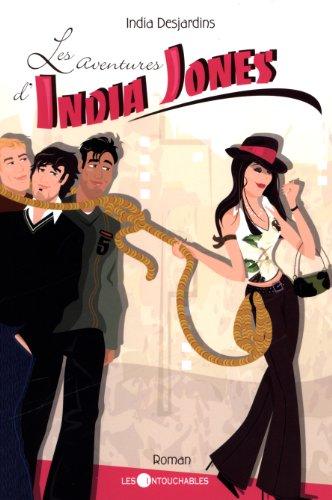 Les aventures d'India Jones: India Desjardins