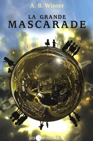 9782895492672: La Grande Mascarade