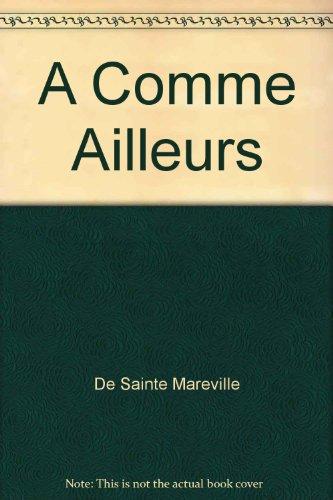 9782895530206: A Comme Ailleurs