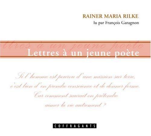 LETTRES A UN JEUNE POETE - CD: RILKE R M