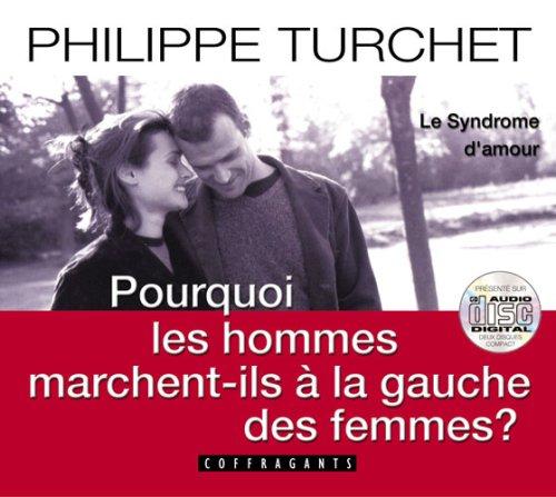 POURQUOI HOMMES MARCHENT GAUCHE FEM - CD: TURCHET