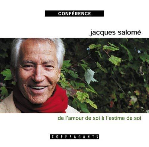 DE L AMOUR DE SOI A L ESTIME DE SOI - CD: SALOME JACQUES ANC E