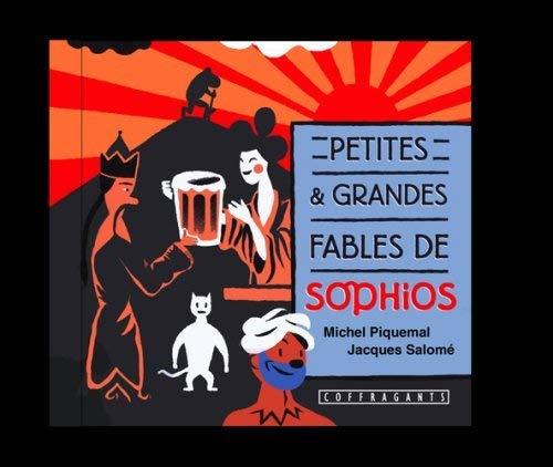 PETITES ET GRANDES FABLES DE SOPHIOS CD: PIQUEMAL M SALOME J