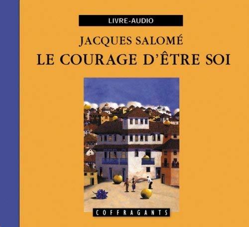 9782895582021: Le Courage d'Être Soi (CD)