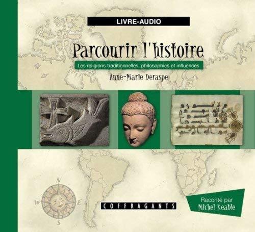 PARCOURIR L HISTOIRE VOL 5 CD RELIGIONS: DERASPE ANNE MARIE