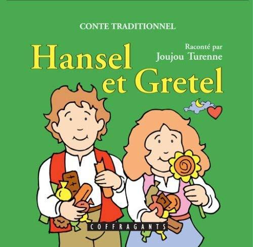 HANSEL ET GRETEL - CD NOUV ED: TURENNE JOUJOU