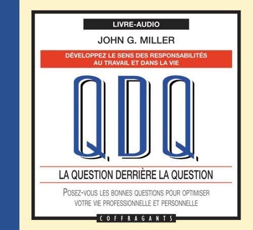 QDQ LA QUESTION DERRIERE LA QUESTION CD: MILLER JOHN G