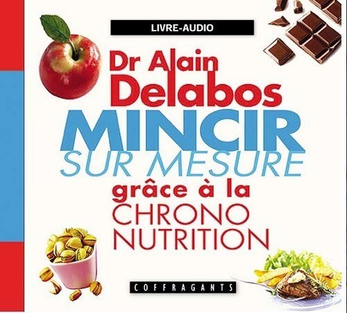 9782895583240: Mincir sur mesure gr�ce � la chrono nutrition (1CD audio)