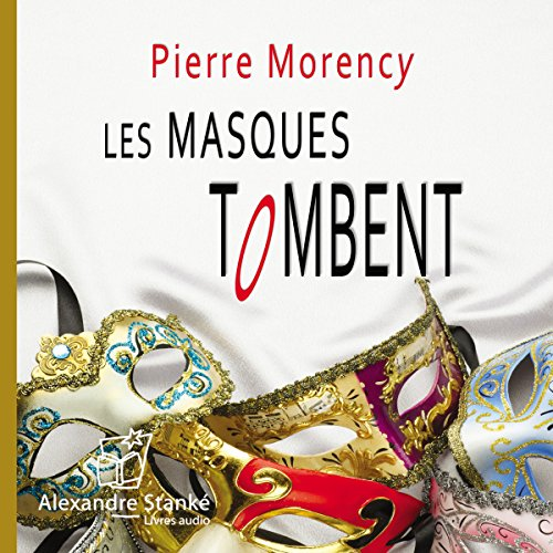 MASQUES TOMBENT -LES- CD: MORENCY PIERRE