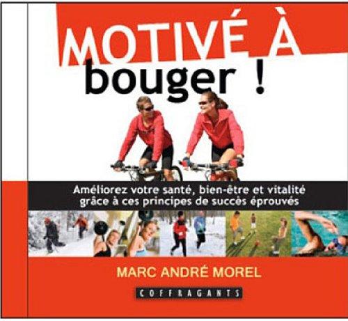 MOTIVE A BOUGER - CD: MOREL MARC ANDRE