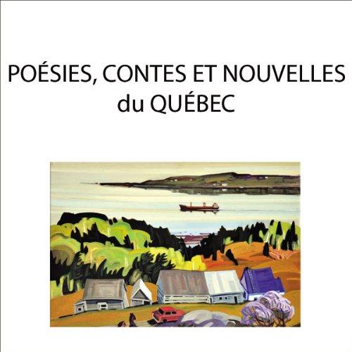POESIES CONTES NOUVELLES DU QUEBEC - CD: FAUBERT J PARADIS G