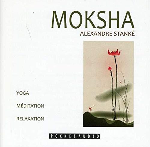 MOKSHA - CD YOGA MEDITATION RELAXATION: STANKE ALEXANDRE