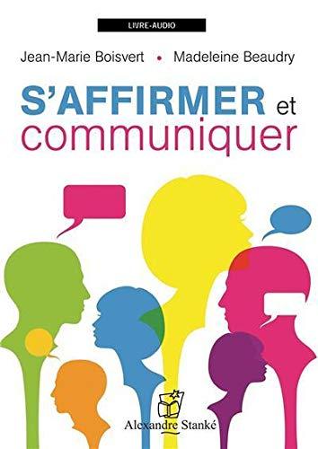 S AFFIRMER ET COMMUNIQUER - CD: BOISVERT BEAUDRY