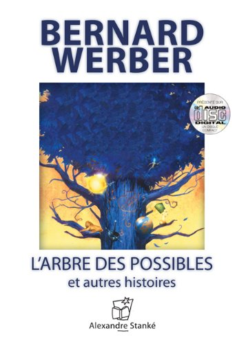 ARBRE DES POSSIBLES -L- CD: WERBER BERNARD - NED
