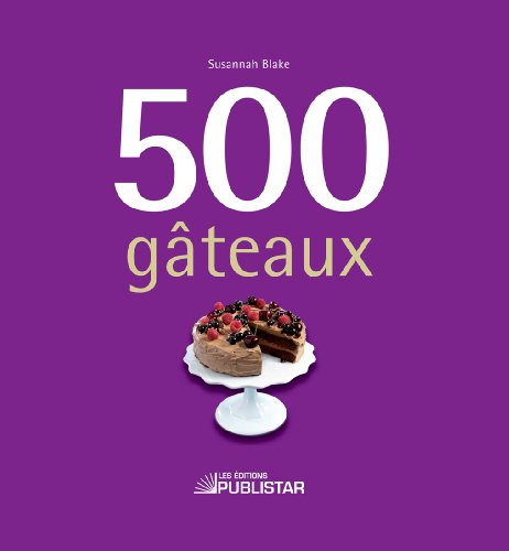 9782895623359: 500 gâteaux