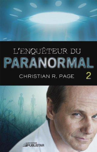 L'Enqu?teur du paranormal, tome 2 (Enqueteur Du Paranormal) (French Edition): Page, Christian ...