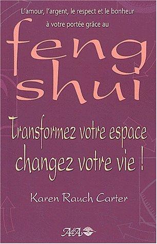 9782895650317: Feng Shui : Transformez votre espace