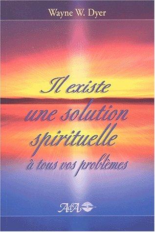 9782895650416: Il existe une solution spirituelle à tous vos problèmes