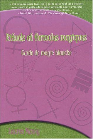 9782895650966: Rituels et formules magiques : Guide de magie blanche