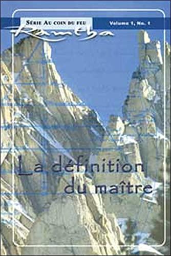DEFINITION DU MAITRE -LA-: RAMTHA