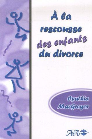 9782895654629: A la rescousse des enfants du divorce
